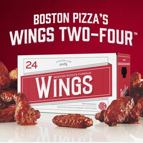 BOSTON PIZZA / WINGS TWO-FOUR