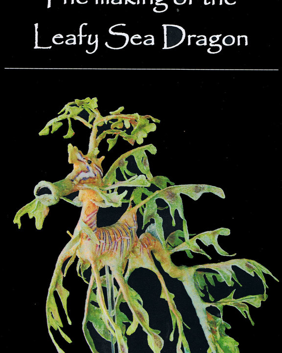 How it was made: the Leafy Sea Dragon