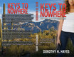 Dorothy Hayes Keys To Nowhere Print Cover