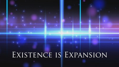 Existence is Expansion